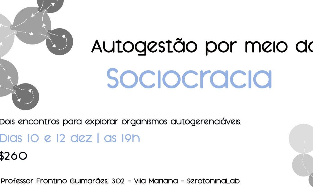 Autogestão por meio da Sociocracia | SP